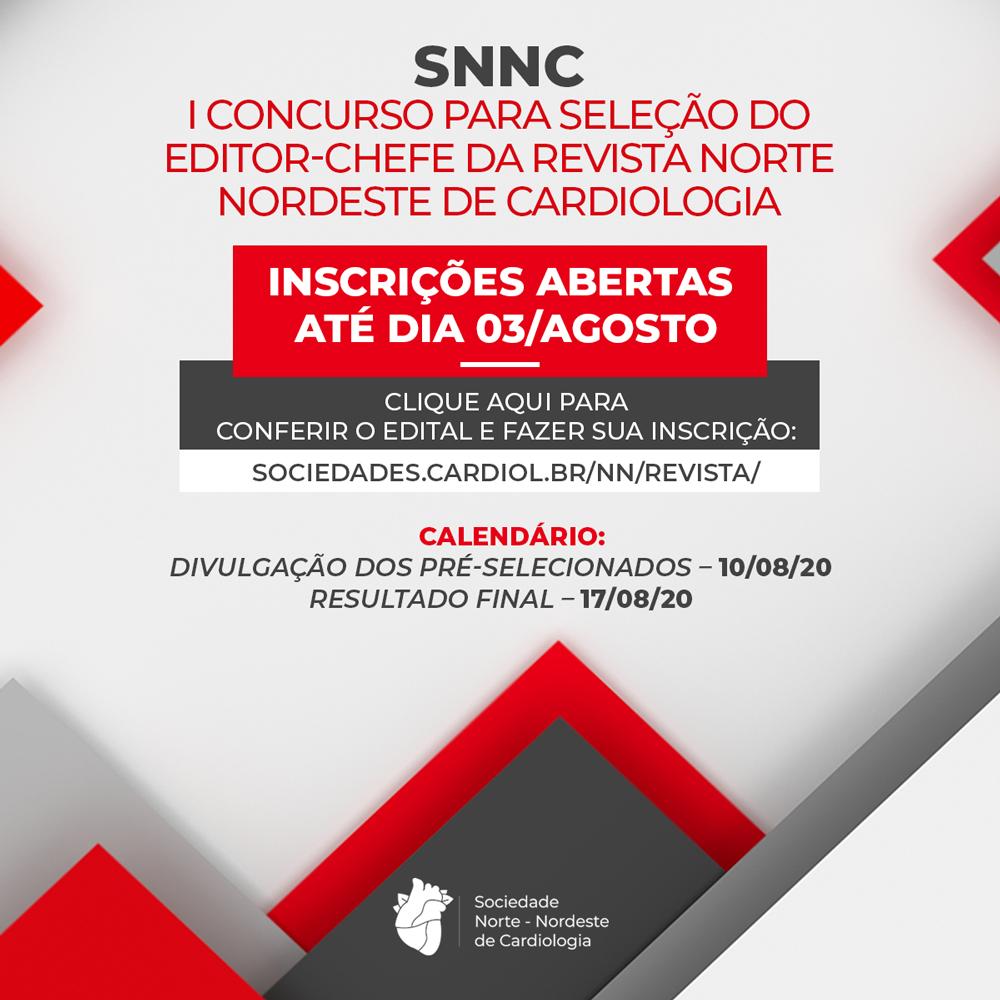 Primeiro Concurso de Editor-chefe da revista científica da Sociedade Norte Nordeste de Cardiologia.